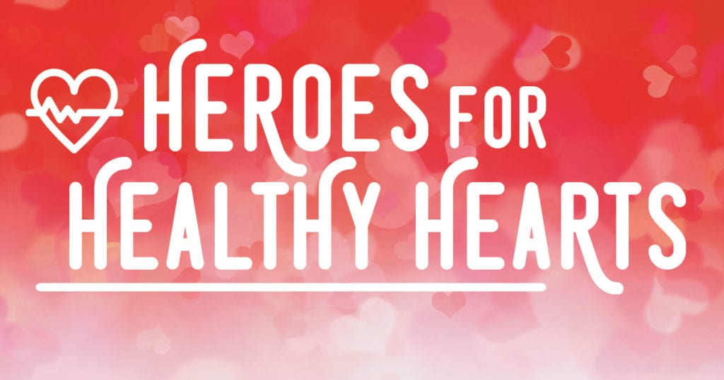 Heroes For Healthy Hearts